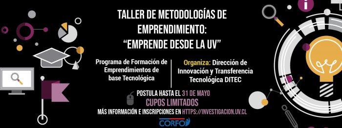 Talleres de Metodologías de Emprendimiento «Emprende desde la UV»